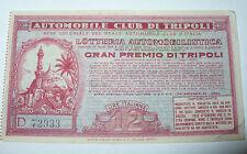 BIGLIETTO LOTTERIA AUTOMOBILISTICA AUTOMOBILE CLUB DI TRIPOLI COLONIALE 1932