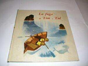 COLLANA IL BOSCO VERDE N.1 - LA FUGA DI TIM E TUL - MALIPIERO 1963 MOLTO RARO