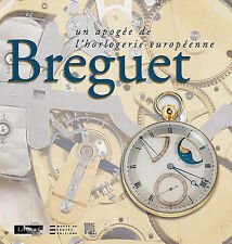 USED (GD) Breguet: The Climax of European Horology by Emmanuel Breguet