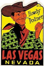 "LAS VEGAS  NV  ""howdy"" Vintage 50's Style Travel Decal sticker Vic"