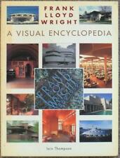 FRANK LLOYD WRIGHT ~ A VISUAL ENCYCLOPEDIA ~ LAIN THOMPSON ~ ILLUSTRATED ~ SC