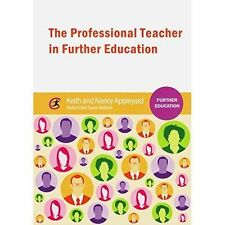 The Professional Teacher in FE - reduced for quick sale