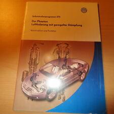 VW SSP Selbststudienprogramm Nr 275 / Der Phaeton Luftfederung mit ger. Dämpfung