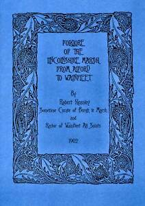 FOLKLORE OF THE LINCOLNSHIRE MARSH ALFORD TO WAINFLEET BY ROBERT HEANLEY 1902