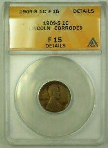 1909-S Lincoln Wheat Cent 1c ANACS F-15 Details Corroded (WW)