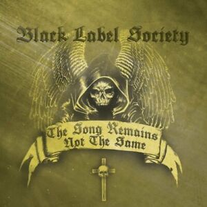 Black Label Society - Song Remains Not The Same CD NEUF