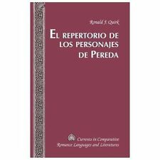 El repertorio de los Personajes de Pereda (Currents in Comparative Romance