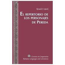 El repertorio de los Personajes de Pereda (Currents in Comparative Romance Langu