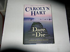 Dare to Die by Carolyn Hart (2009) SIGNED 1st/1st