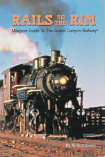 Rails to the Rim Milepost Guide to the Grand Canyon Railway  Richmond Travel