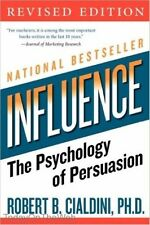 Influence The Psychology of Persuasion, Revised Edition by Robert B. Cialdini
