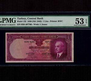 Turkey 1 Lira 1930(1942) P-135 * PMG AU 53 EPQ * High Grade *