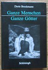 Ganze Menschen Ganze Götter * CG Jung in der feministischen Theologie * 1991