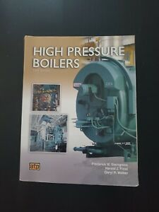 High Pressure Boilers by Harold J. Frost, Frederick M. Steingress and Daryl R. W