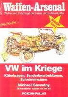 Waffen-Arsenal Highlight 4 VW im Kriege (Volkswagen Kübelwagen Schwimmwagen ...)