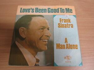 Single /  Frank Sinatra ?– Love's Been Good To Me / DE PRESS / RAR /