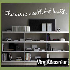 There is no wealth but health. Wall Quote Mural Decal-homegymquotes11