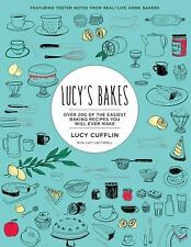 Lucy's Bakes: Over 200 of the Easiest Baking Recipes You Will Ever Make, Cufflin