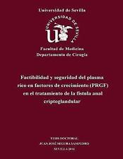 Factibilidad y Seguridad Del Plasma Rico en Factores de Crecimiento (PRGF) en...