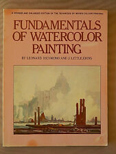 FUNDAMENTALS OF WATERCOLOR PAINTING LEONARD RICHMOND AND J LITTLEJOHNS