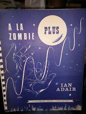 A La Zombie Plus Ian Adair Supreme Magic Publication Zombie Instructions Routine