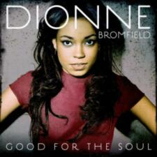 Bromfield,Dionne - Good for the Soul /3