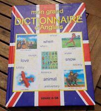 Mon Grand Dictionnaire d'Anglais - realisé par des enseignants des ecoles