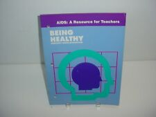 Aids : Resource for Teachers Being Healthy Home School Teaching Book