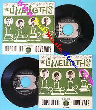 LP 45 7'' THE LIMELIGHTS Dopo di lei Dove vai 1967 italy BENTLER * no cd mc dvd
