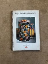 Recipes: The Cooking of Scandanavia International Cuisine Northern Europe