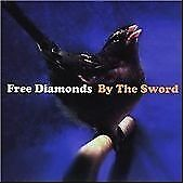 Free Diamonds - By The Sword (2007)
