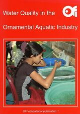 Water Quality in the Ornamental Aquatic Industry
