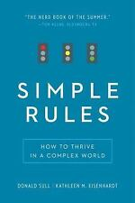 Simple Rules: How to Thrive in a Complex World by Eisenhardt, Kathleen M., Sull,