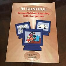 SALLY BLACKWEEL SIGNED , IN CONTROL, YOUNG CHILDREN LEARNING WITH COMPUTERS,
