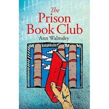 The Prison Book Club   by Ann Walmsley . . . . memoir / UNUSED / minor shop dmg
