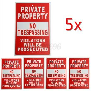 5pcs Private Property No Trespassing Violators Will Be Prosecuted Signs 8x12inch