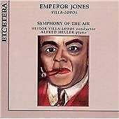 VILLA-LOBOS: EMPEROR JONES NEW CD