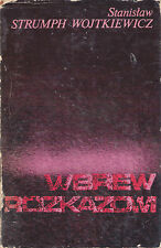 Stanisław Strumph Wojtkiewicz WBREW ROZKAZOWI