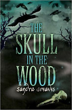 The Skull in the Wood, New, Greaves, Sandra Book