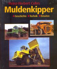 = Muldenkipper - Geschichte - Technik - Einsätze =