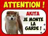 Plaque en aluminium Attention au chien Akita