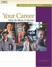 Your Career How to Make It Happen Levitt Paperback Thomson 5th Ed CD INCLUDED