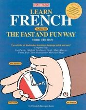Learn French the Fast and Fun Way (Fast and Fun Way Series)