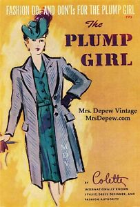 Vintage 1940s Fashion Dos and Don'ts for the Plump Girl Fashion Advice Book