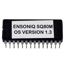Ensoniq SQ80m Eprom Upgrade Latest OS V 1.3