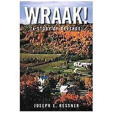 Wraak! : (a Story of Revenge) by Joseph E. Ressner (2012, Hardcover)
