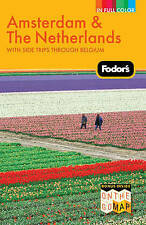 Fodor's Amsterdam & the Netherlands: with Side Trips Through Belgium (Full-color
