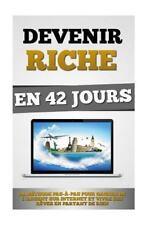Devenir Riche en 42 Jours by Remy Roulier (2015, Paperback)