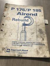 INGERSOLL RAND USA BUILT P175 AIR COMPRESSOR AIREND REBUILD MANUAL INC VAT