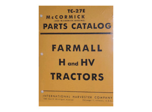 FARMALL H HV Tractor Parts Catalog Manual IH McCORMICK